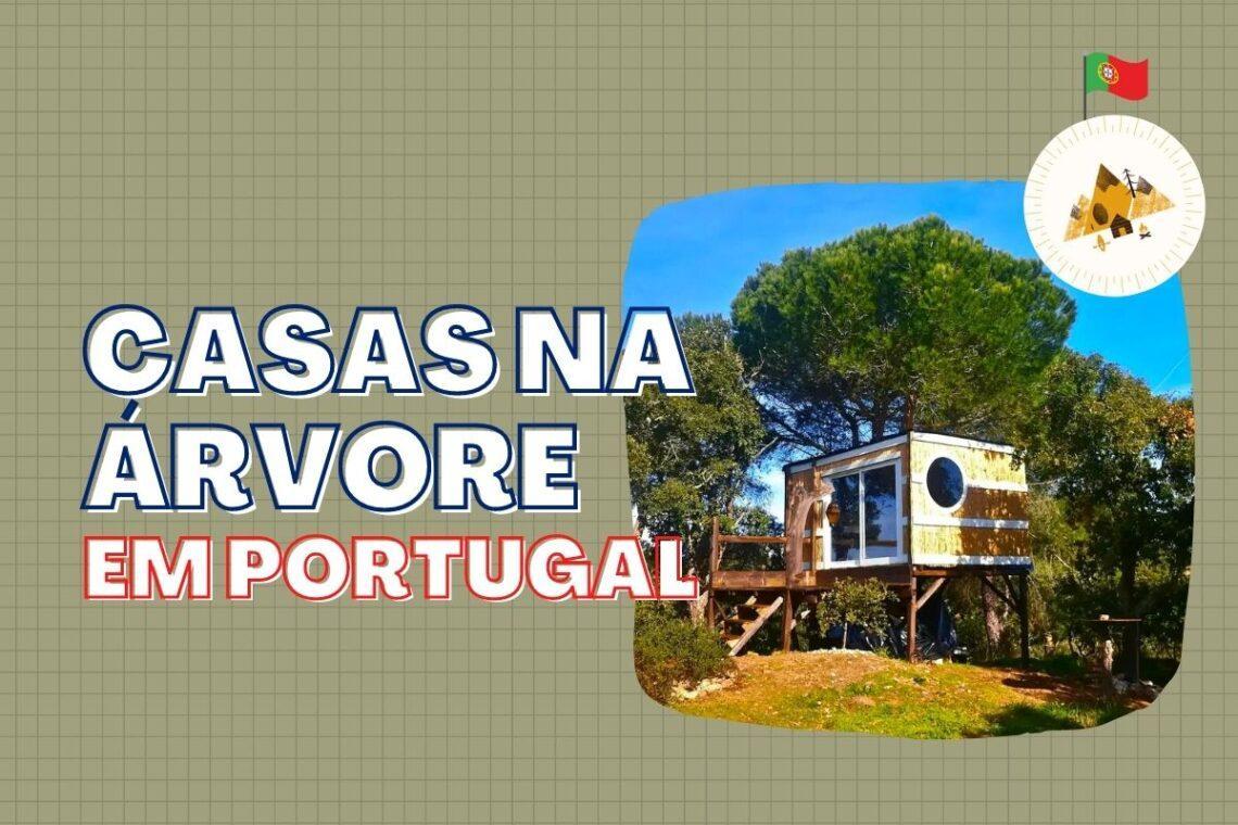 casas na árvore em portugal