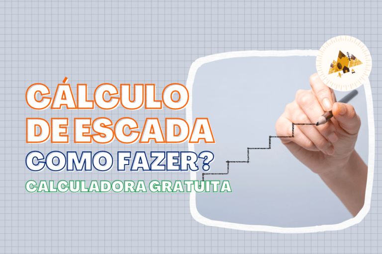 Cálculo de escada: como calcular o tamanho certo de forma simples