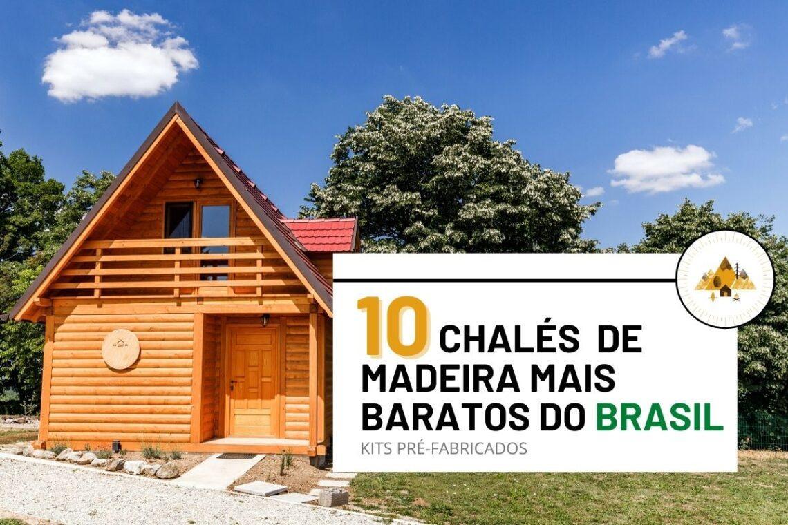 10 Kits de Chalés de Madeira (A-Frame) mais baratos do Brasil