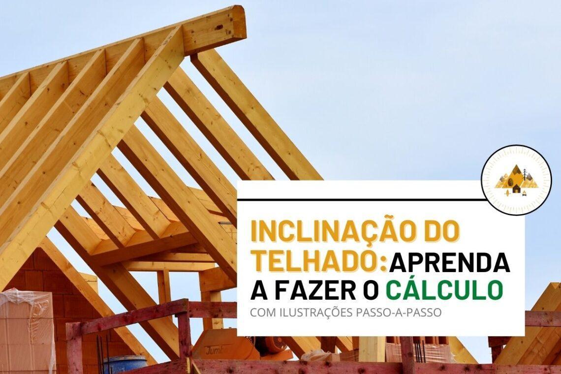 como calcular inclincação telhado